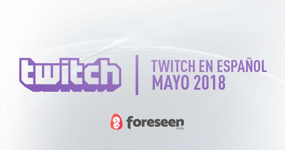 Twitch en español en mayo