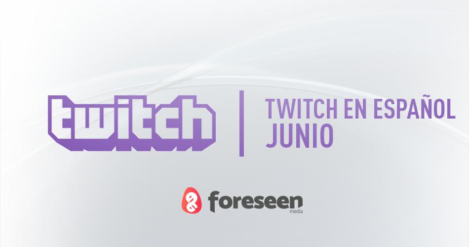 Twitch en español en junio 2018